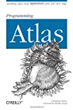 Programming Atlas, Wenz, Christian, 0596526725