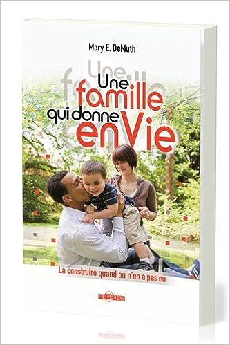 Lire en ligne Une famille qui donne envie pdf epub
