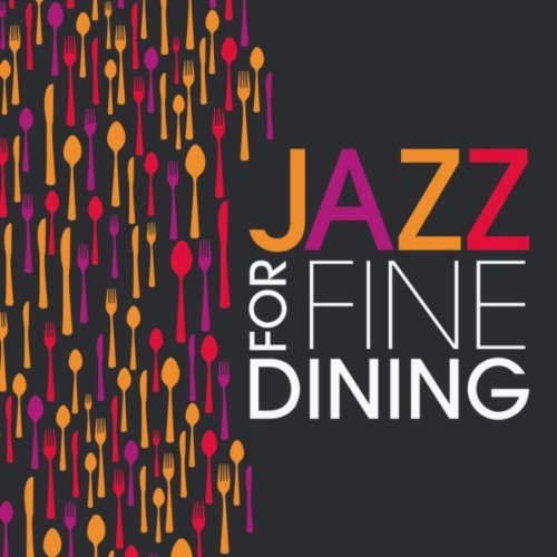 Jazz For Fine Dining