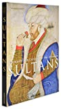 img - for Portraits and Caftans of the Ottoman Sultans (Classics) book / textbook / text book