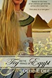img - for Tiy and the Prince of Egypt book / textbook / text book