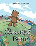 img - for Beautiful Bear by Regina Dunfee (2015-10-29) book / textbook / text book