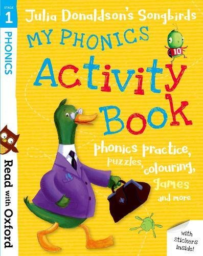 Download Read with Oxford: Stage 1: Julia Donaldson's Songbirds: My Phonics Activity Book PDF