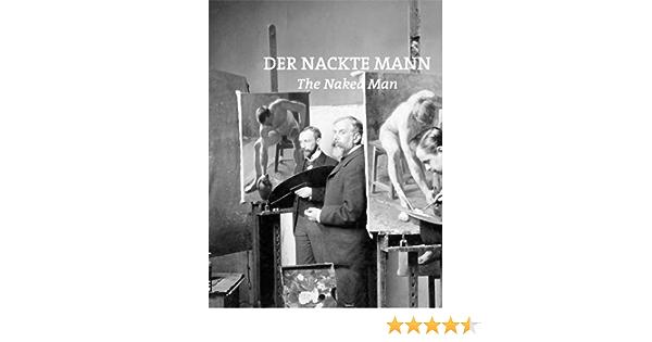 Der Nackte Mann/The Naked Man: Amazon.es: Sabine Fellner ...