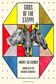 Gods of the Steppe by [Gelasimov, Andrei]