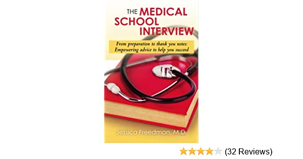 The Medical School Interview: From preparation to thank you