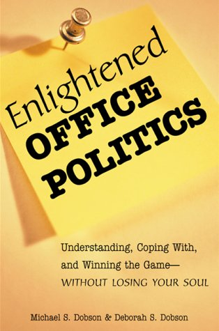 Enlightened Office Politics