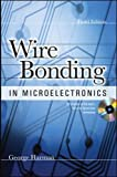 img - for WIRE BONDING IN MICROELECTRONICS, 3/E book / textbook / text book