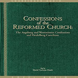 Confessions of the Reformed Church Audiobook