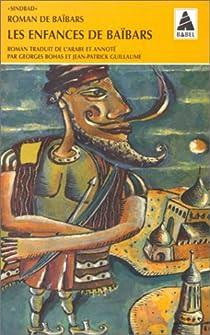Roman de baibars-1 - les enfances de baibars par Bohas