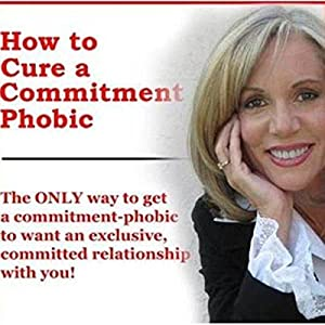 How to Cure a Commitment Phobic Audiobook