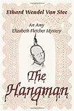 The Hangman, Ethard Van Stee, 0595371175
