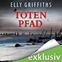 Totenpfad (Ein Fall für Dr. Ruth Galloway 1) Audiobook by Elly Griffiths Narrated by Gabriele Blum