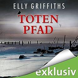 Totenpfad (Ein Fall für Dr. Ruth Galloway 1)