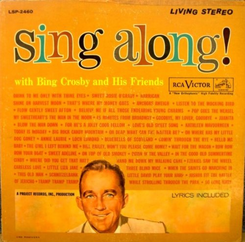 Bing Crosby: Sing Along With Bing Crosby And His Friends (Includes Lyric Sheets) (RCA) [Vinyl LP] [Stereo]