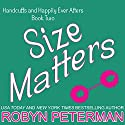 Size Matters Audiobook by Robyn Peterman Narrated by Amanda Ronconi