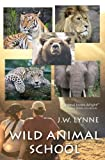 Wild Animal School