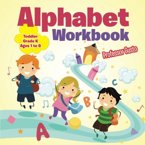 Cut and Paste the Alphabet Workbook | Toddler-Grade K - Ages 1 to ...
