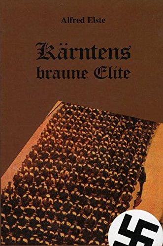 Kärntens braune Elite: 20 biographische Skizzen der