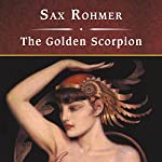 The Golden Scorpion | Sax Rohmer