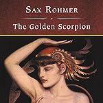 The Golden Scorpion  | Sax Rohmer