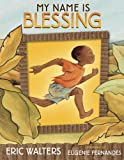 My Name Is Blessing