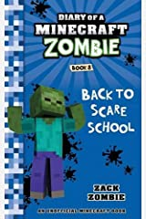 Diary of a Minecraft Zombie Book 8: Back To Scare School Paperback