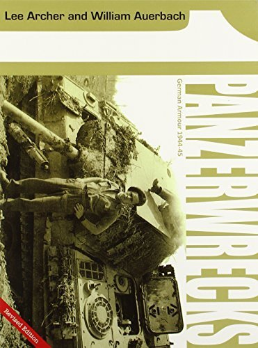 Panzerwrecks 1: German Armour 1944-45 by Lee Archer (2005-02-01) pdf epub