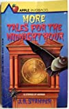 More Tales for the Midnight Hour, Judith Bauer Stamper, 0590411845
