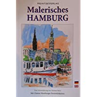 Malerisches Hamburg: Eine Liebeserklärung