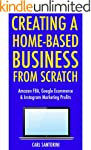 Creating a Home-Based Business from S...