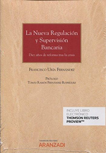 Crisis financiera y la reforma de la regulación y la supervisión bancaria -