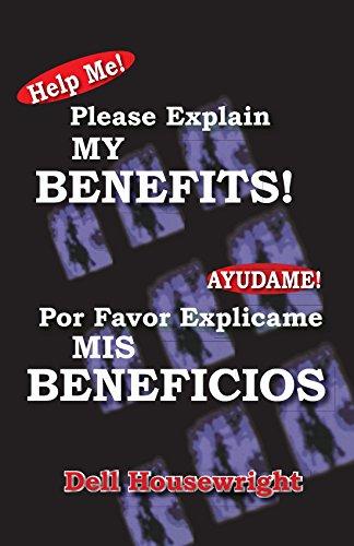 Help Me!/Ayudame!: Please Explain My Benefits/Por Favor Explicame Mis Beneficios (Spanish Edition) by Trafford Publishing