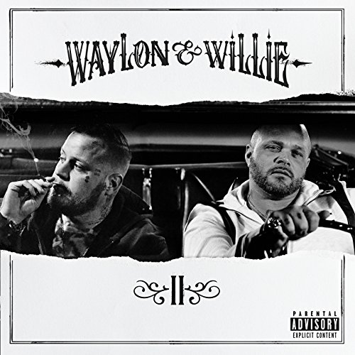 Waylon & Willie 2 [Explicit]