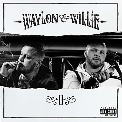 Waylon & Willie 2 [Explicit]