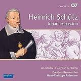 Schütz: Johannespassion (GA) - Schütz-Edition Vol.13