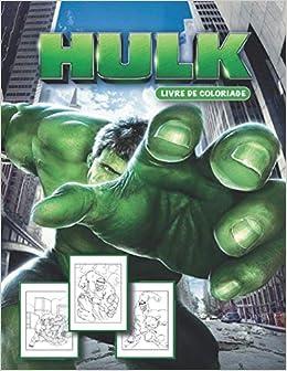 Hulk Livre De Coloriage Hulk Livre De Coloriage Pour Les Enfants 3 7 French Edition Coloriage Amy 9798685879059 Amazon Com Books