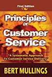 Principles of Customer Service, Bert Mullings, 1419670980