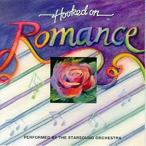 Price comparison product image Hooked on Romance by Starsound Orchestra (1992-10-13)