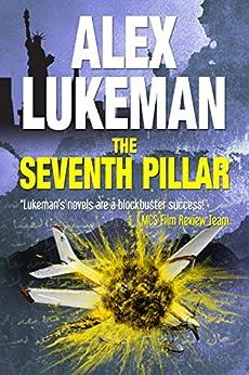 The Seventh Pillar (The Project Book 3) by [Lukeman, Alex]