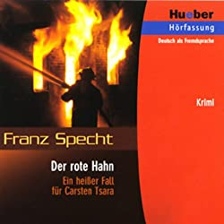 Carsten Tsara - Der rote Hahn