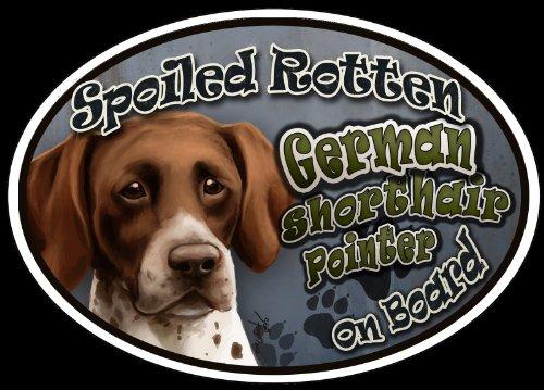 German Shorthair Pointer - Spoiled Rotten Oval Dog Magnet for (German Shorthair Magnet)