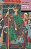 The Oxford History of Medieval Europe, , 0192801333