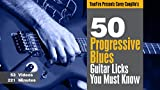 50 Progressive Blues Licks You MUST Know