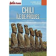Chili - Île de Pâques 2016 Carnet Petit Futé (Carnet de voyage)