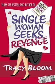 La revanche d'une célibataire par Bloom