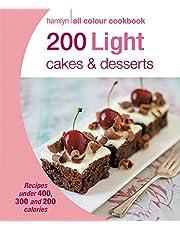 Hamlyn All Colour Cookery: 200 Light Cakes & Desserts: Hamlyn All Colour Cookbook