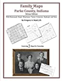 Family Maps of Parke County, Indiana by Gregory A. Boyd, J.D. front cover