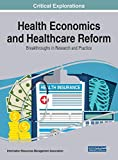 img - for Health Economics and Healthcare Reform: Breakthroughs in Research and Practice (Critical Explorations) book / textbook / text book