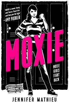 Moxie: A Novel by [Mathieu, Jennifer]